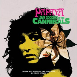 CIPRIANI Stelvio : LP Papaya Love Goddess Of The Cannibals