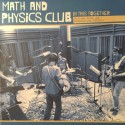 MATH AND PHYSICS CLUB : LP In This Together - Ep's, B-sides, Rarities, and Unreleased Songs 2005-2015