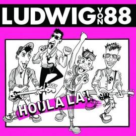 LUDWIG VON 88 : LP Houlala !