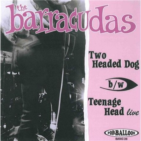 BARRACUDAS (the) : Two Headed Dog