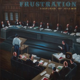 FRUSTRATION : LP Empires Of Shame