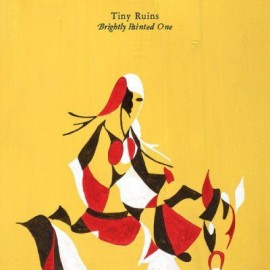 TINY RUINS : LP+CD Brightly Painted One