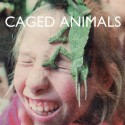 CAGED ANIMALS : LP+CD  In The Land Of Giants