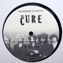"""CURE (the) : 12""""EP The Balearic Sound Of The Cure"""