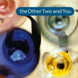 OTHER TWO (the) : The Other Two And You