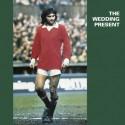 WEDDING PRESENT (the) : LP George Best