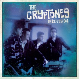 CRYPTONES (the) : CDEP Inédits 94