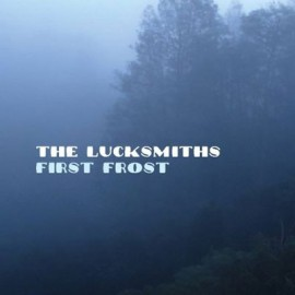 LUCKSMITHS (the) : First Frost