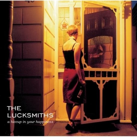 LUCKSMITHS (the) : A Hiccup In Your Happiness