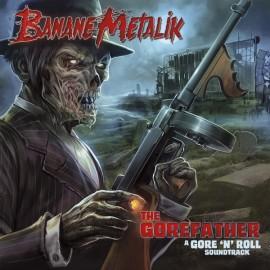 BANANE METALIK : LP The Gorefather