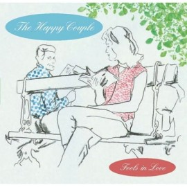 HAPPY COUPLE (the) : Fools In Love EP
