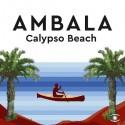 """AMBALA : 12""""EP Calypso Beach"""