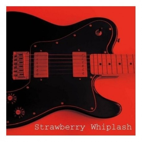 STRAWBERRY WHIPLASH : Who's In Your Dreams ? EP