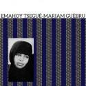 EMAHOY TSEGUE - MARIAM GUEBRU : LP S/T