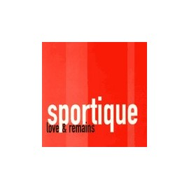 SPORTIQUE : Love & Remains