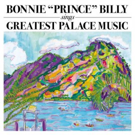 BONNIE PRINCE BILLY : LPx2 Sings Greatest Palace Music