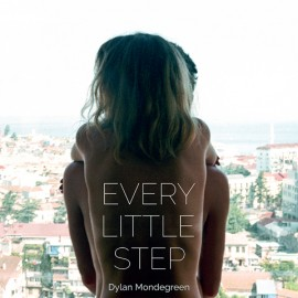 DYLAN MONDEGREEN : LP Every Little Step