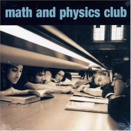 MATH AND PHYSICS CLUB : Math And Physics Club CD