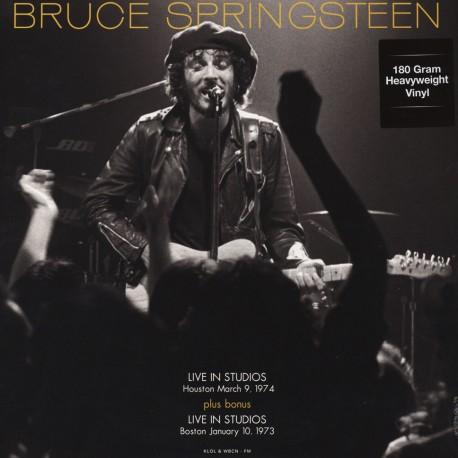 SPRINGSTEEN Bruce : LP Live In Studios Houston March 9, 1974 & Boston January 10, 1973