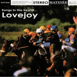 LOVEJOY : Songs In The Key Of Lovejoy