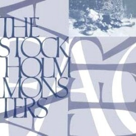 STOCKHOLM MONSTERS (the) : Alma Matter Plus