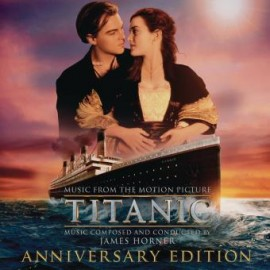 HORNER James : CDx2 Titanic (Music From The Motion Picture) (Anniversary Edition)