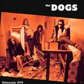 "DOGS (the) : 12""EP Rehearsals 1974"