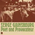 GAINSBOURG Serge : Poet And Provocateur