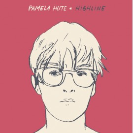 PAMELA HUTE : CD Highline