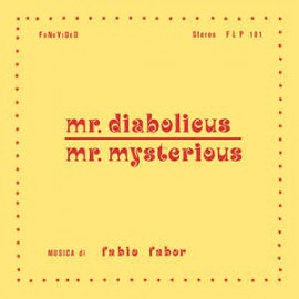 FABIO FABOR : LP+CD Mr.Diabolicus - Mr.Mysterious