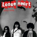 LOOSE HEART : Paris 1976