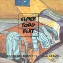 ELMER FOOD BEAT : LP Je Vais Encore Dormir Tout Seul Ce Soir...