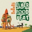 ELMER FOOD BEAT : LP Les Rois Du Bord De Mer