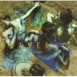 CRANES : Loved