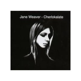 JANE WEAVER : Cherlokalate