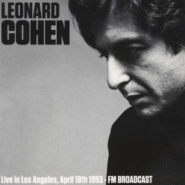 COHEN Leonard : LP Live In Los Angeles, April 18th 1993 - FM Broadcast