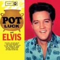 PRESLEY Elvis : LP Pot Luck