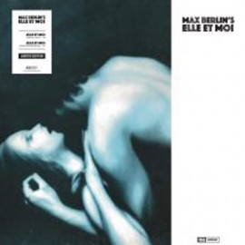 """MAX BERLIN : 12""""EP Elle Et Moi"""