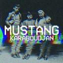 MUSTANG : Karaboudjan