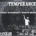 TEMPERANCE MOVEMENT (the) : Ziggy Stardust (live)