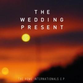 "WEDDING PRESENT (the) : 12""EP Home Internationals"