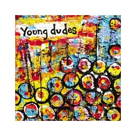 YOUNG DUDES : Young Dudes