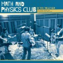 MATH AND PHYSICS CLUB : CD In This Together - Ep's, B-sides, Rarities, and Unreleased Songs 2005-2015