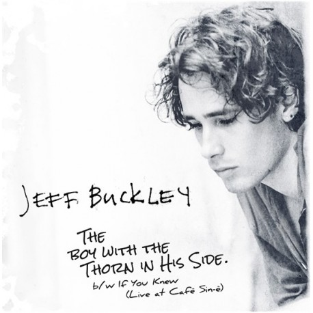 BUCKLEY Jeff : The Boy With The Thorn In His Side