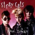 STRAY CATS : LP Rare Tracks