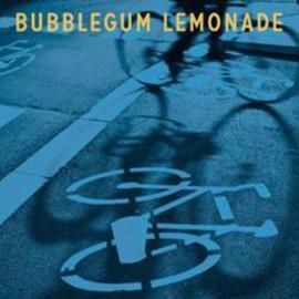 BUBBLEGUM LEMONADE : CDEP  Beard On A Bike