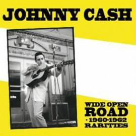 CASH Johnny : LP Wide Open Road - 1960-1962 Rarities
