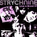 STRYCHNINE : LP Live A Brest 81