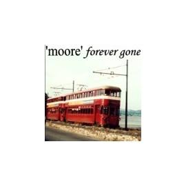 MOORE : Forever Gone