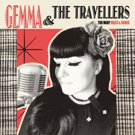 GEMMA AND TRAVELLERS (the) : LP Too Many Rules & Games